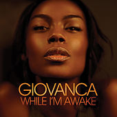 Play & Download While I'm Awake by Giovanca | Napster