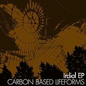 Play & Download Irdial by Carbon Based Lifeforms | Napster