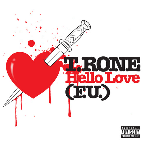 Hello Love (F.U.) by T.Rone