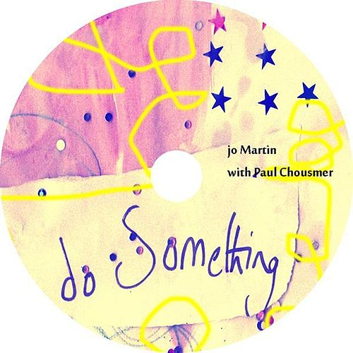 Do Something (Studio Album) by Jo Martin