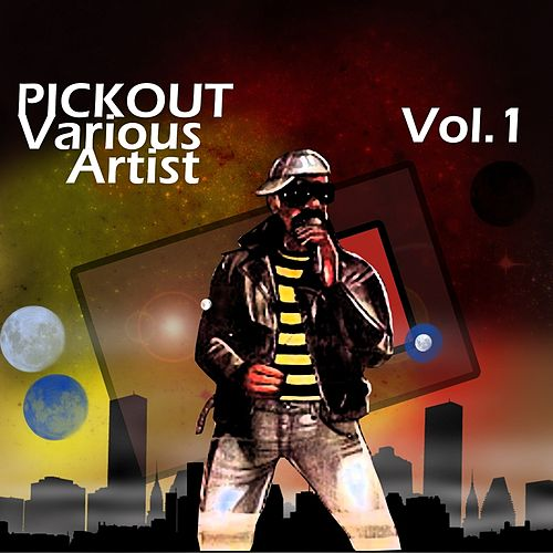 Pickout Various Artist, Vol. 1 by Various Artists