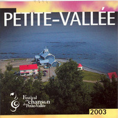Play & Download Festival en chanson de Petite-Vallée 2003 by Various Artists | Napster