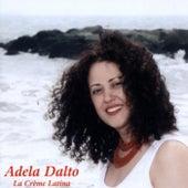 La Crème Latina by Adela Dalto