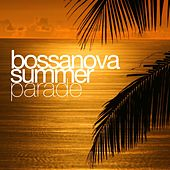 Play & Download Bossanova Summer Parade by Various Artists | Napster