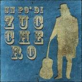 Un po' di Zucchero (Vedo Nero, Diamante, Rispetto, Donne ed Altri Successi) by Various Artists