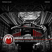 Play & Download Mistique Collection 013 by Various Artists | Napster