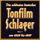 Play & Download Die schönsten deutschen Tonfilmschlager von 1929 bis 1937, Vol. 3 by Various Artists | Napster