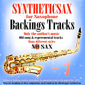 Play & Download Backing Tracks for Saxophone by Syntheticsax | Napster