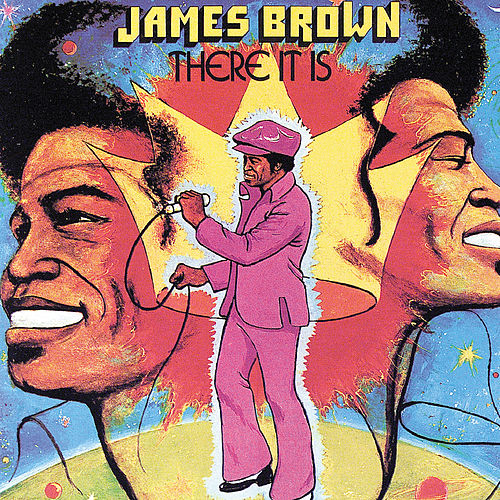 Play & Download There It Is by James Brown | Napster