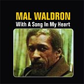 Play & Download With a Song in My Heart by Mal Waldron | Napster