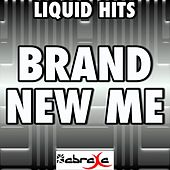 Play & Download Brand New Me - A Tribute to Alicia Keys by Liquid Hits | Napster