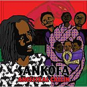 Play & Download Ancestral Callin by Sankofa | Napster