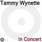 Play & Download In Concert by Tammy Wynette | Napster