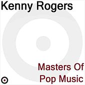 Play & Download Masters of Pop Music by Kenny Rogers | Napster