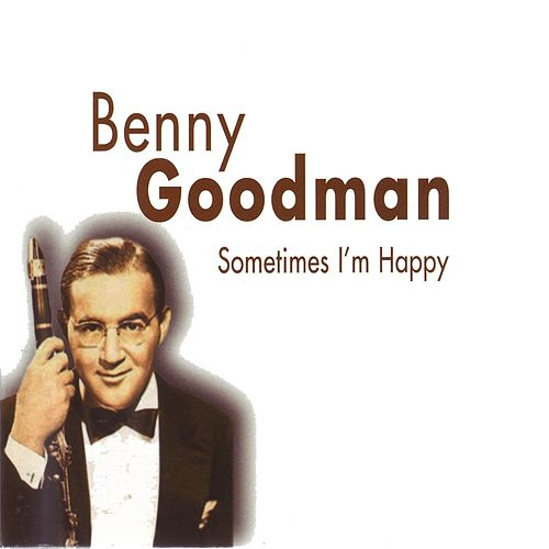 Play & Download Sometimes I'm Happy by Various Artists | Napster