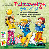 Play & Download Turnzwerge, ganz groß! by Reinhard Horn | Napster