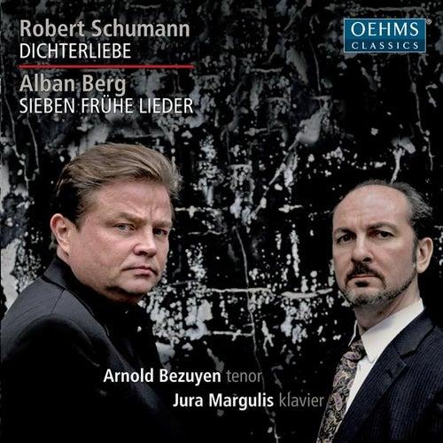 Play & Download Schumann: Dichterliebe - Berg: Sieben frühe Lieder by Arnold Bezuyen | Napster