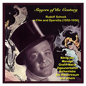 Play & Download Singers of the Century: Rudolf Schock in Film and Operetta by Rudolf Schock | Napster