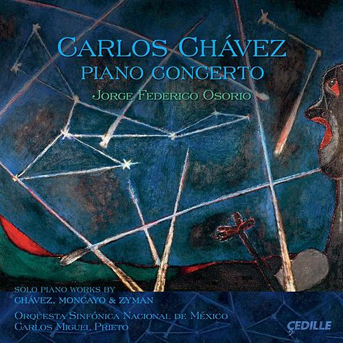 Play & Download Chavez: Piano Concerto by Jorge Federico Osorio | Napster