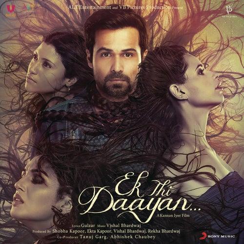 Play & Download Ek Thi Daayan by Vishal Bhardwaj | Napster