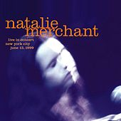 Live In Concert by Natalie Merchant