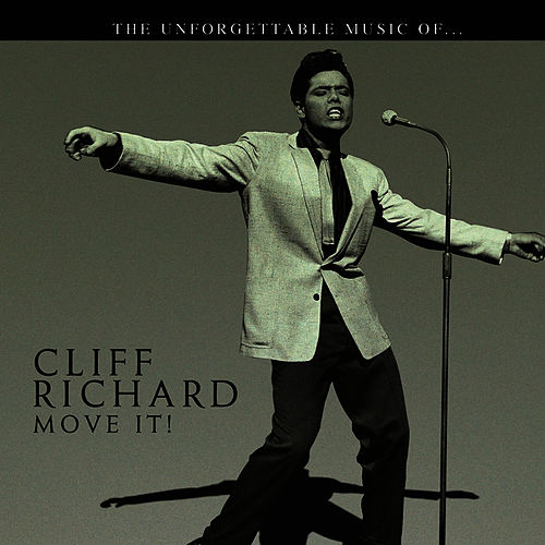 Cliff Richard… Move It! by Cliff Richard