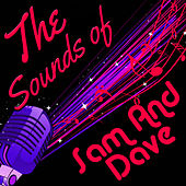 The Sounds of Sam & Dave by Sam and Dave