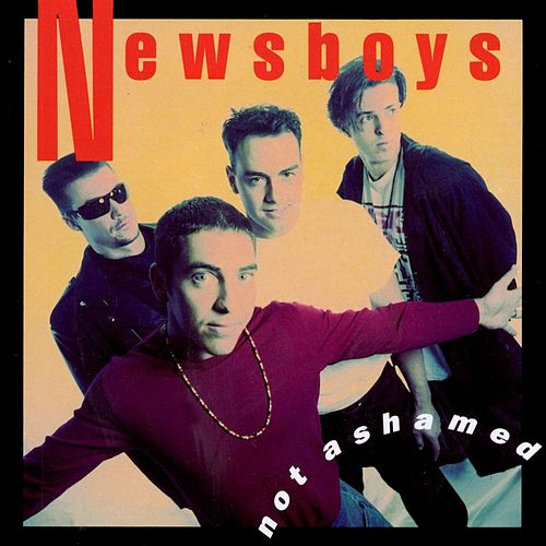 Play & Download Not Ashamed by Newsboys | Napster