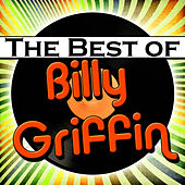 Play & Download The Best of Billy Griffin by Billy Griffin | Napster