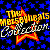 Play & Download The Merseybeats Collection by The Merseybeats | Napster