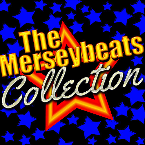 The Merseybeats Collection by The Merseybeats