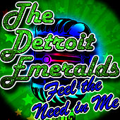 Feel the Need in Me - EP by Detroit Emeralds