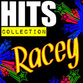 Play & Download Hits Collection: Racey by Racey | Napster