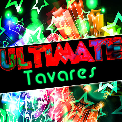 Ultimate Tavares by Tavares
