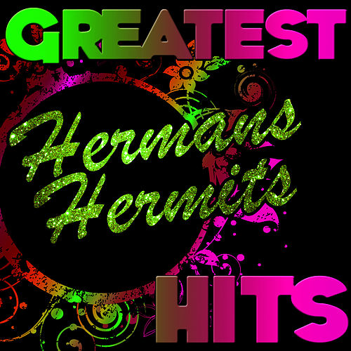 Greatest Hits: Herman's Hermits by Herman's Hermits