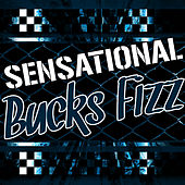 Play & Download Sensational Bucks Fizz by Bucks Fizz | Napster