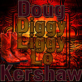 Diggy Liggy Lo - Single by Doug Kershaw