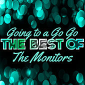 Play & Download Going to a Go Go - The Best of the Monitors by The Monitors | Napster