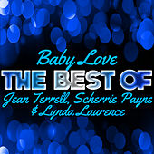 Baby Love - The Best of Jean Terrell, Scherrie Payne & Lynda Laurence by Various Artists