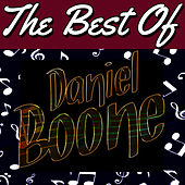 Play & Download The Best of Daniel Boone by Daniel Boone | Napster
