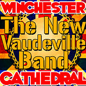 Winchester Cathedral - Single by The New Vaudeville Band