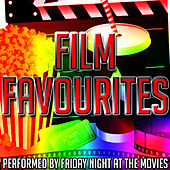 Play & Download Film Favourites by Friday Night At The Movies | Napster