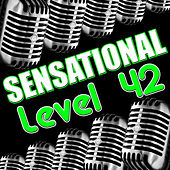 Sensational Level 42 by Level 42
