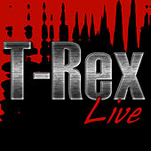 Play & Download T-Rex Live by T. Rex | Napster