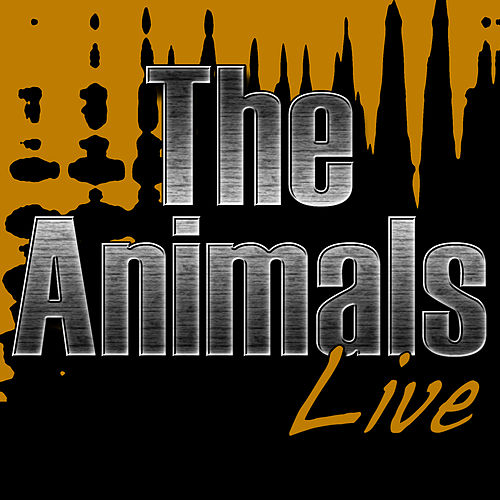 Play & Download Live by The Animals | Napster