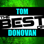 Play & Download The Best of Tom Donovan by Tom Donovan | Napster