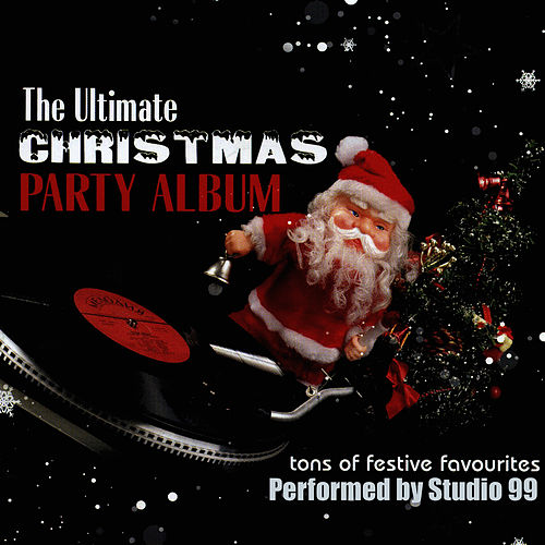 Play & Download The Ultimate Christmas Party Album by Studio 99 | Napster