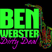 Dirty Deal von Ben Webster