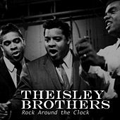 Rock Around the Clock von The Isley Brothers
