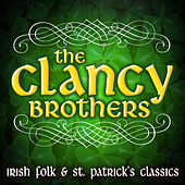 Irish Folk & St. Patrick's Classics by The Clancy Brothers